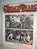 The Chicago Bears: From George Halas to Super Bowl Xx, an Illustrated History Richard Whittingham