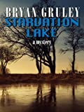 Starvation Lake: A Mystery (Thorndike Crime Scene)