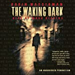 The Waking Dark | Robin Wasserman