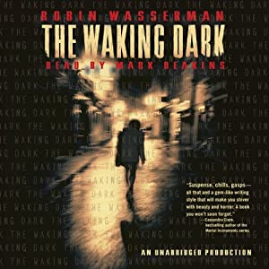 The Waking Dark | [Robin Wasserman]