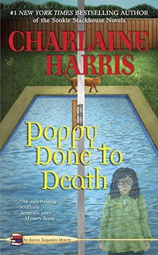 Poppy Done to Death: 8 (Aurora Teagarden)