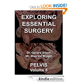 Exploring Essential Surgery: Pelvis