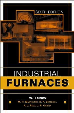 Industrial Furnaces - Wiley-Interscience - 0471387061 - ISBN:0471387061
