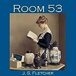 Room 53 | J. S. Fletcher