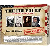 The FBI Vault: The History of the Bureau