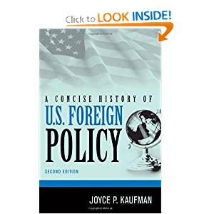 A Concise History of U.S. Foreign Policy by