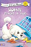 Howie Finds a Hug (I Can Read! / Howie Series)