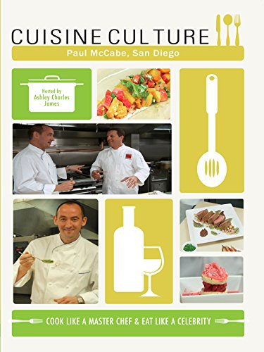 Cuisine Culture - Paul McCabe San Diego, USA
