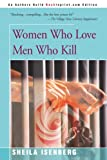 Sheila Isenberg Women Who Love Men Who Kill