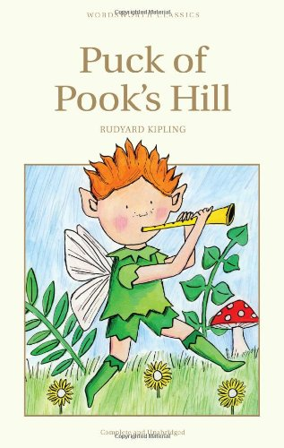 Puck of Pook's Hill (Wordsworth Children's Classics)