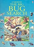 Usborne The Big Bug Search (Great Searches)