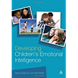 Developing Children's Emotional Intelligence (Continuum Education)by Shahnaz Bahman