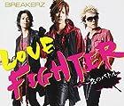 LOVE FIGHTER~��ΥХȥ�~(�߸ˤ��ꡣ)