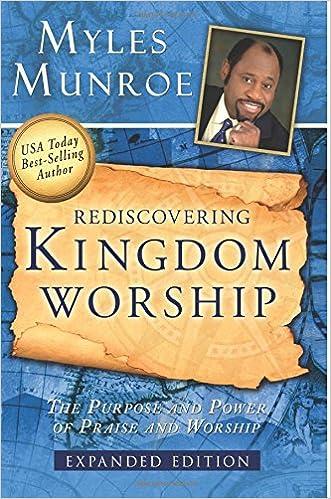 Rediscovering Kingdom Worship