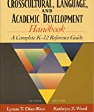 img - for The Crosscultural, Language, and Academic Development Handbook: A Complete K-12 Reference Guide (Custom Edition for the University of South Florida) book / textbook / text book