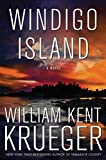 Windigo Island: A Novel (Cork OConnor Mystery Series)