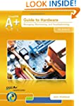 A+ Guide to Hardware (with Printed Ac...