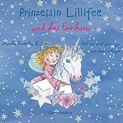 Prinzessin Lillifee und das Einhorn | Monika Finsterbusch, Dirk Busshart, Markus Löhr