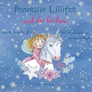 Prinzessin Lillifee und das Einhorn Hörspiel