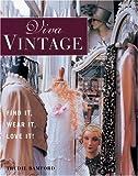 Viva Vintage: Find It, Wear It, Love It!
