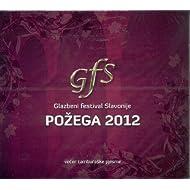 POZEGA 2012 - Glazbeni festival Slavonije - Vecer tamburaske pjesme (2 CD)
