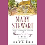 Rose Cottage | Mary Stewart