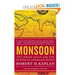 Monsoon: The Indian Ocean and the Future of American Power by Robert D. Kaplan