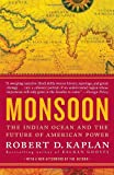 img - for Monsoon: The Indian Ocean and the Future of American Power book / textbook / text book