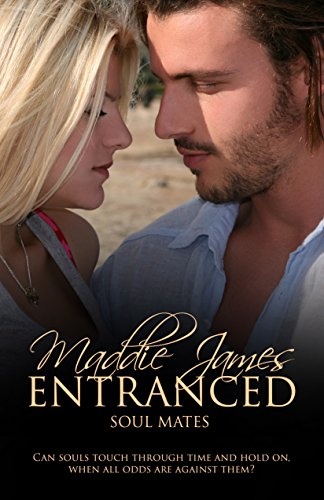 Entranced (Soul Mates Book 1)