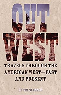 Book Cover: Out West Travels Through the American West - Past and Present.