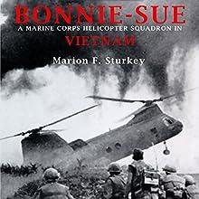 Bonnie-Sue   Livre audio Auteur(s) : Marion F. Sturkey Narrateur(s) : Dennis McKee