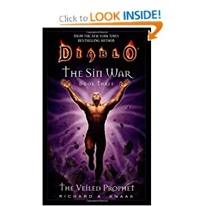 The Veiled Prophet (Diablo: The Sin War, Book 3) (Bk. 3) by Richard A. Knaak