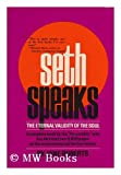 Seth Speaks: The Eternal Validity of the Soul (013807206X) by Roberts, Jane