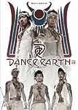 DANCE EARTH ~願い~ [DVD]