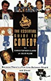 img - for Comedy Central: The Essential Guide to Comedy : Because There's a Fine Line Between Clever and Stupid by Christopher Claro (1997-04-06) book / textbook / text book