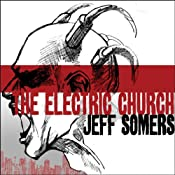 The Electric Church | Jeff Somers