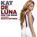 Run The Show (featuring Busta Rhymes) (New Album Version)