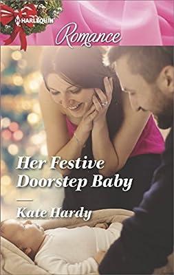 Her Festive Doorstep Baby (Harlequin Romance)