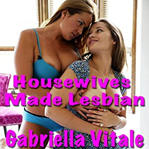 Housewives Made Lesbian Audiobook