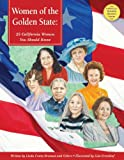 img - for Women of the Golden State: 25 California Women You Should Know (America's Notable Women) book / textbook / text book