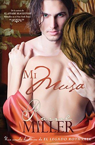 Mi Musa (Una novela histórica perteneciente a El Legado Rothvale nº 1)