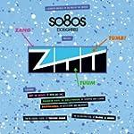 So80S (So Eighties) Presents ZTT [Exp...
