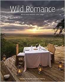 Wild Romance: Marsel van Oosten, Daniëlla Sibbing: 9781770077263