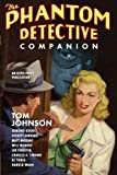 img - for The Phantom Detective Companion book / textbook / text book
