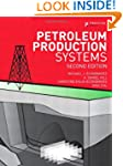 Petroleum Production Systems (2nd Edi...