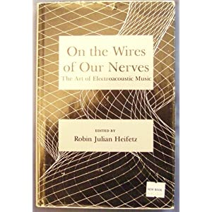 On the Wires of Our Nerves