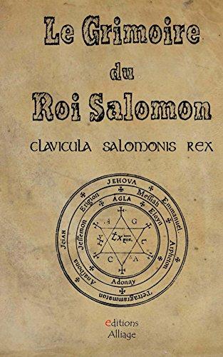 le-grimoire-du-roi-salomon-la-clavicule-du-roi-salomon-clavicula-salmonis-rex
