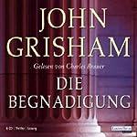 Die Begnadigung | John Grisham