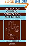 Distillation Control, Optimization, a...