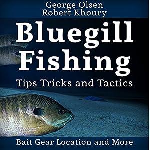 Fishing: Bluegill Tips, Tricks, and Tactics Audiobook
